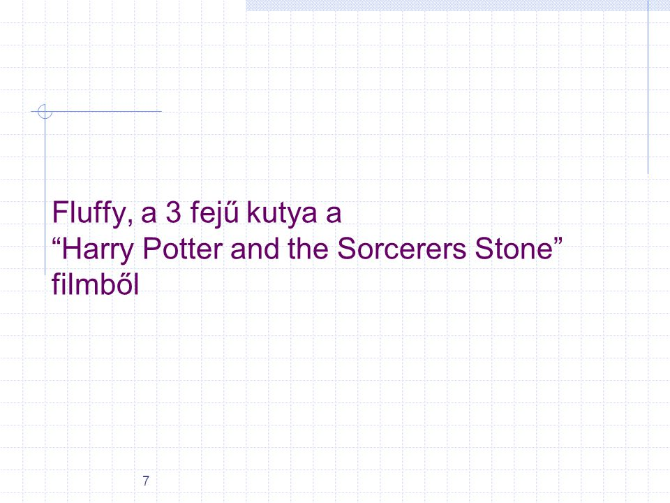 "7 Fluffy, a 3 fejű kutya a ""Harry Potter and the Sorcerers Stone"" filmből"