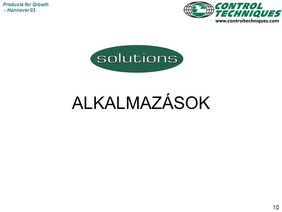 10 Products for Growth - Hannover 03 ALKALMAZÁSOK