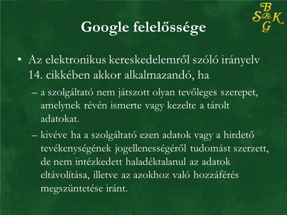Google felelőssége Az elektronikus kereskedelemről szóló irányelv 14.