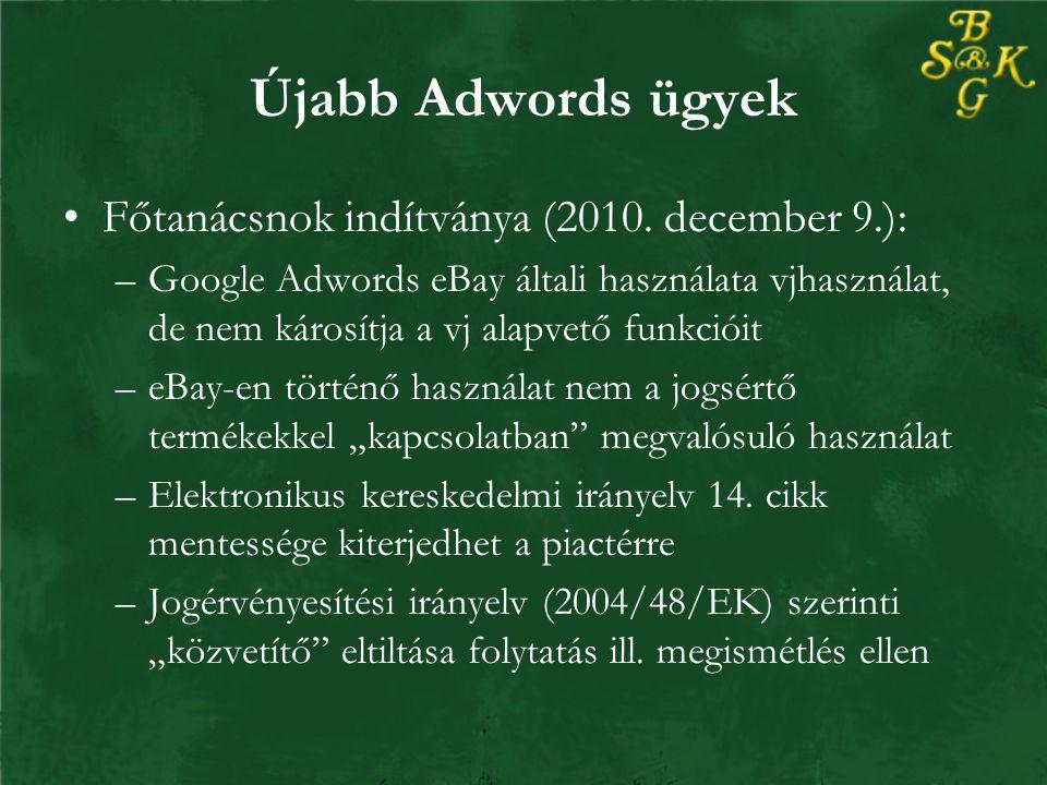Újabb Adwords ügyek Főtanácsnok indítványa (2010.