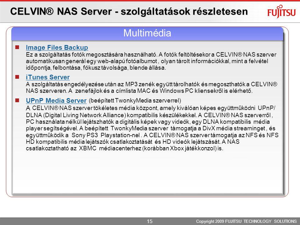 CELVIN® NAS Server - szolgáltatások részletesen Image Files Backup Ez a szolgáltatás fotók megosztására használható.