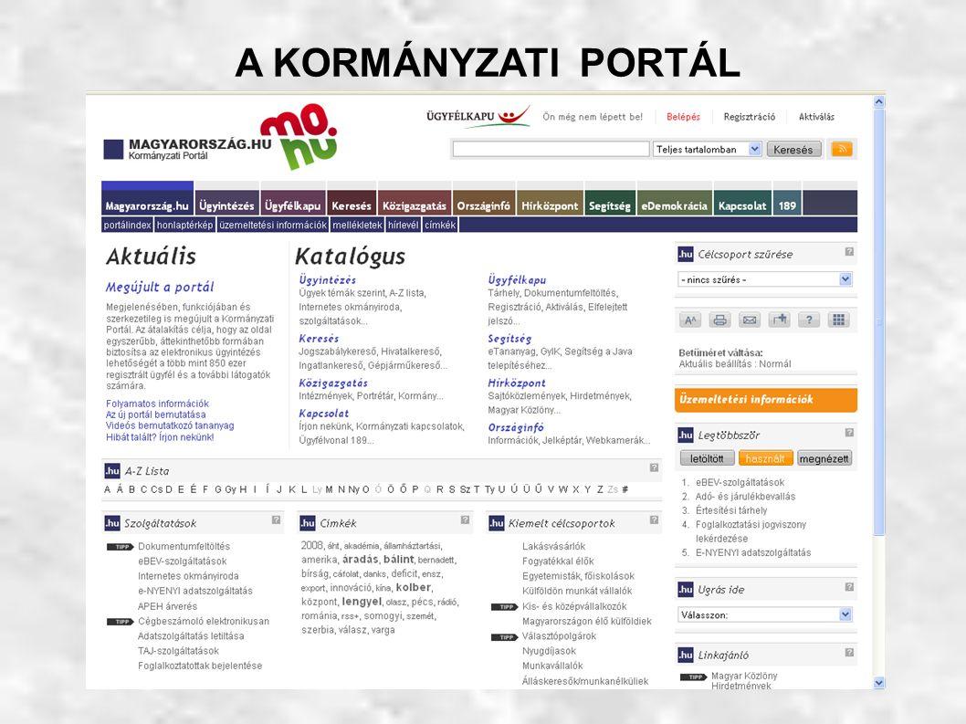 A Kormányzati Portál ugyanakkor kiindulópont a kormányzatban és a közigazgatásban fellelhető internetes információkhoz: bárki, aki a közigazgatással kapcsolatos közérdekű információt keres, innen tud elindulni, és el tud jutni a kívánt információig.