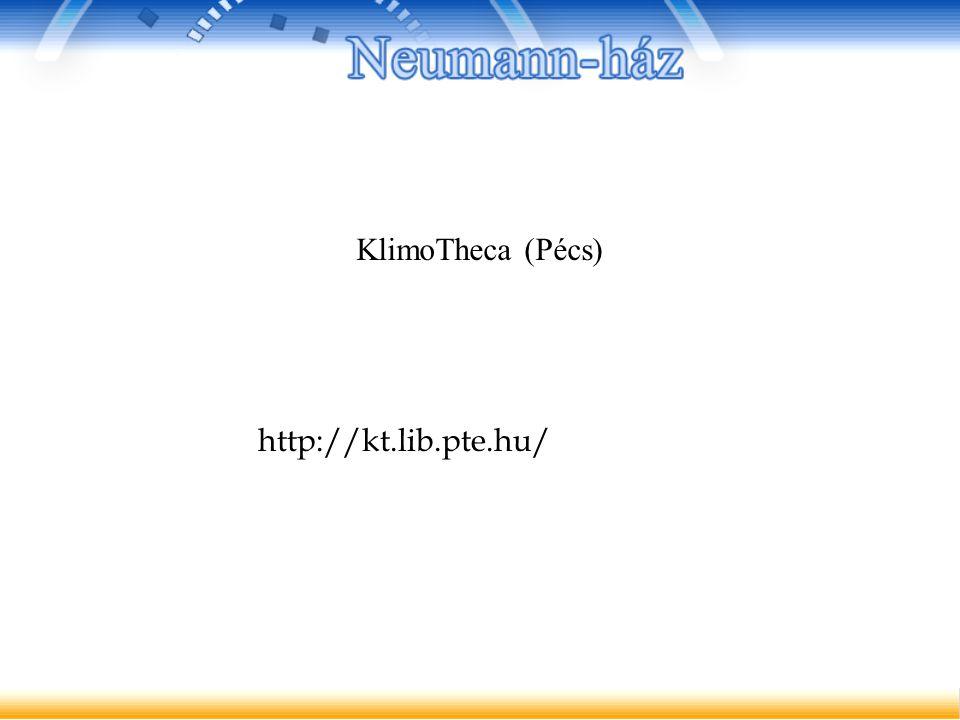 http://kt.lib.pte.hu/ KlimoTheca (Pécs)
