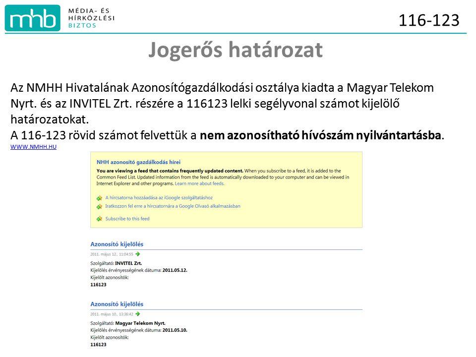 Jogerős határozat Az NMHH Hivatalának Azonosítógazdálkodási osztálya kiadta a Magyar Telekom Nyrt.