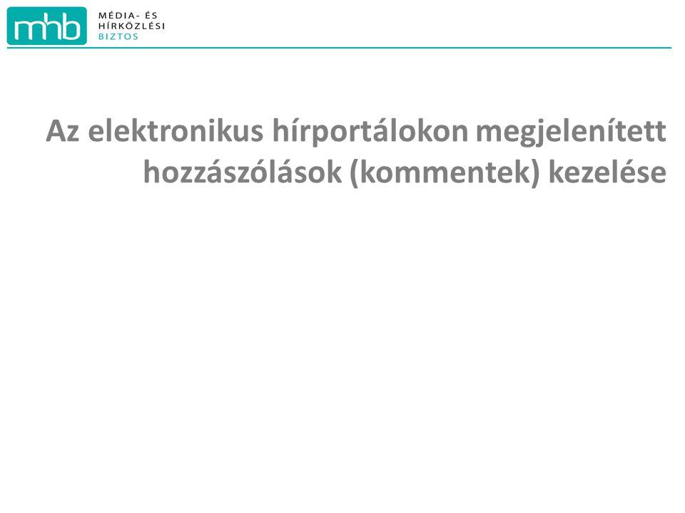 Az elektronikus hírportálokon megjelenített hozzászólások (kommentek) kezelése