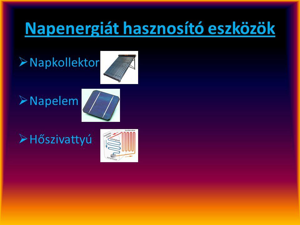 Napkollektor A napkollektor nem más, mint a Nap fényenergiáját hőenergiává átalakító berendezés, amit legtöbbször víz melegítésére használnak, de előfordul hőcserélő közegként légnemű anyag is.