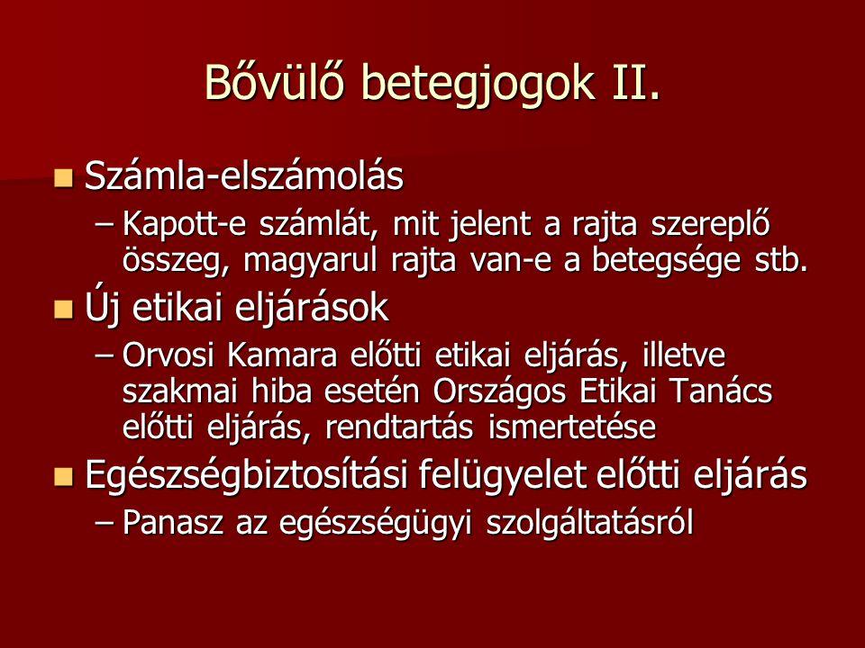Bővülő betegjogok II.