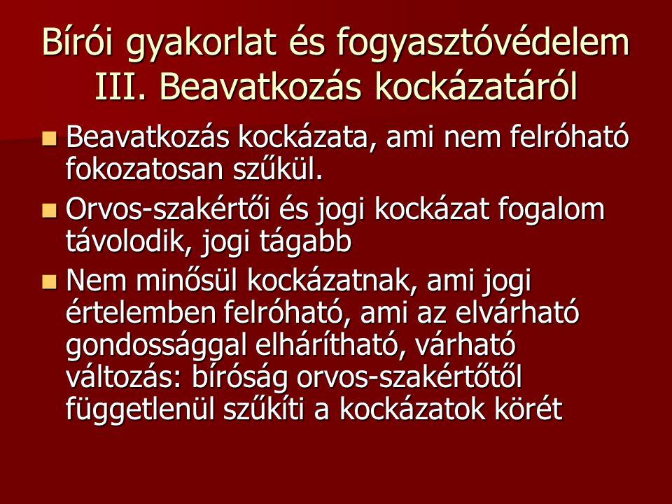 Bírói gyakorlat és fogyasztóvédelem III.