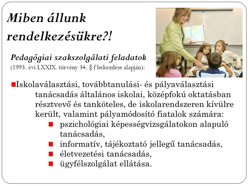 Pedagógiai szakszolgálati feladatok (1993.évi LXXIX.
