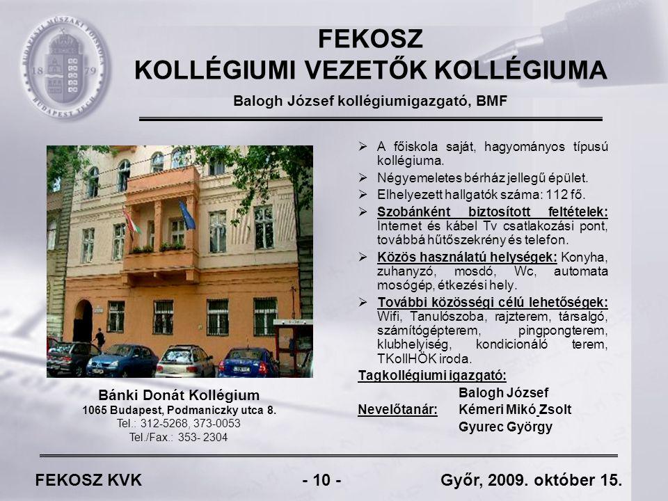 FEKOSZ KVK - 10 - Győr, 2009. október 15.