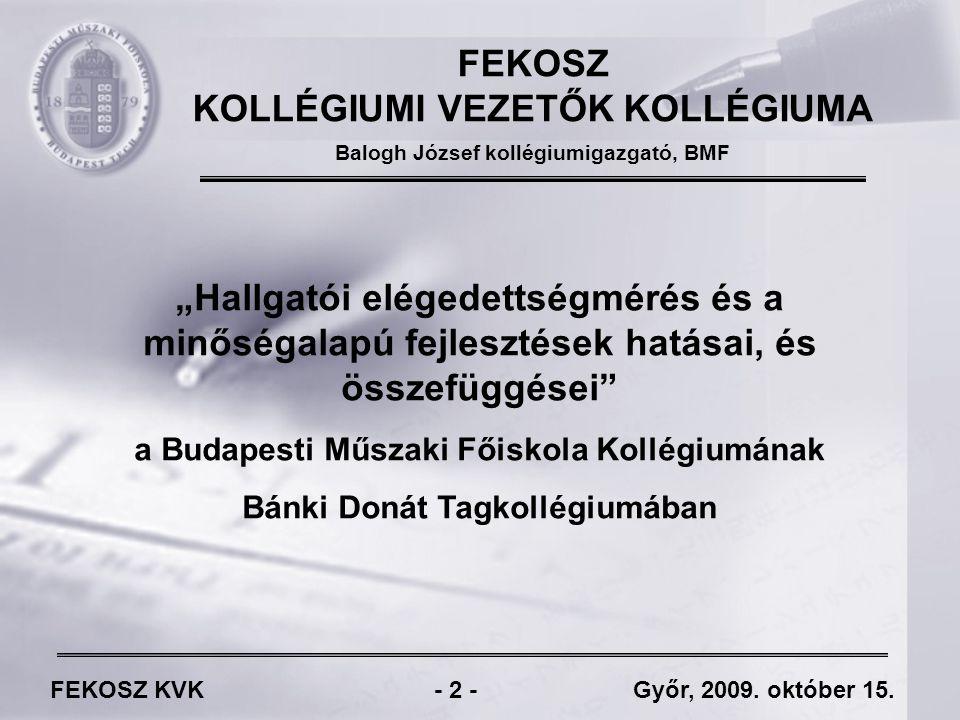 FEKOSZ KVK - 23 - Győr, 2009.október 15.