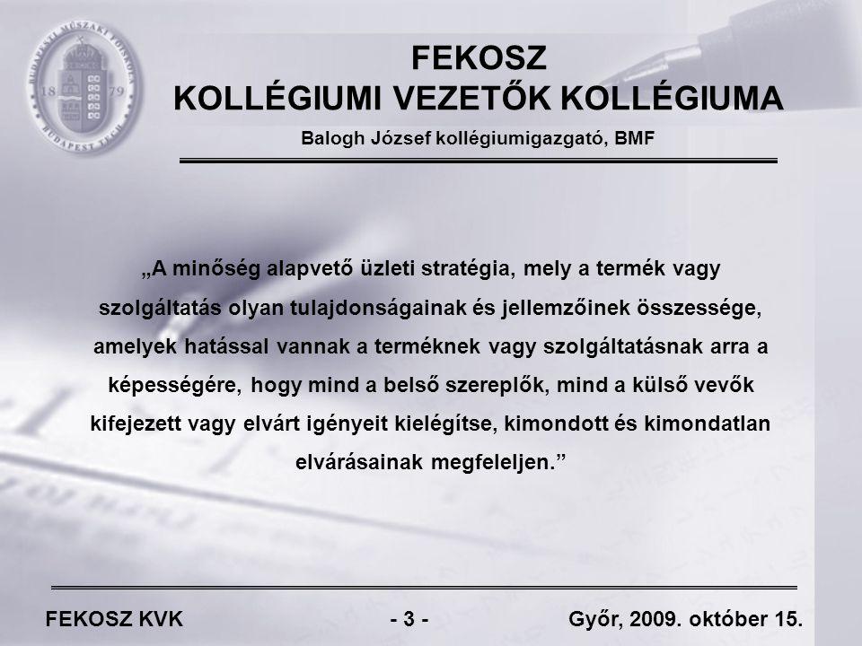 FEKOSZ KVK - 14 - Győr, 2009.október 15.