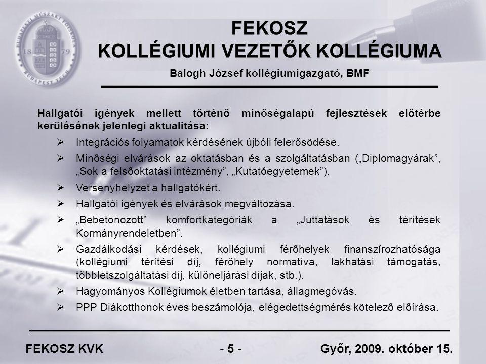 FEKOSZ KVK - 26 - Győr, 2009.október 15.