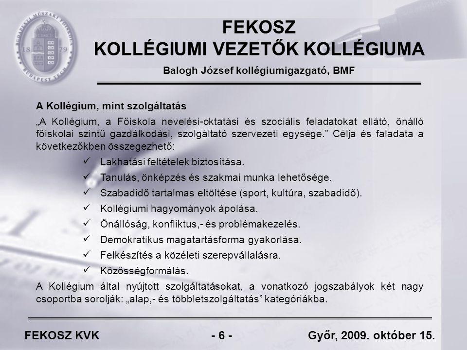 FEKOSZ KVK - 6 - Győr, 2009. október 15.