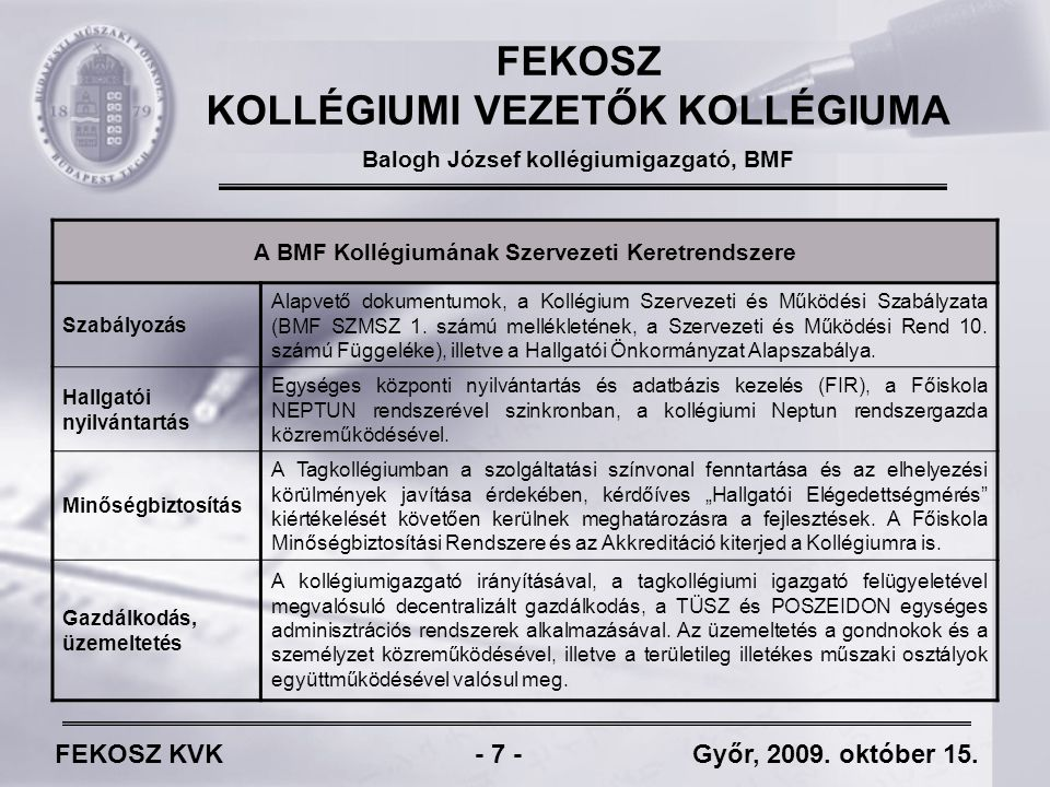 FEKOSZ KVK - 7 - Győr, 2009. október 15.