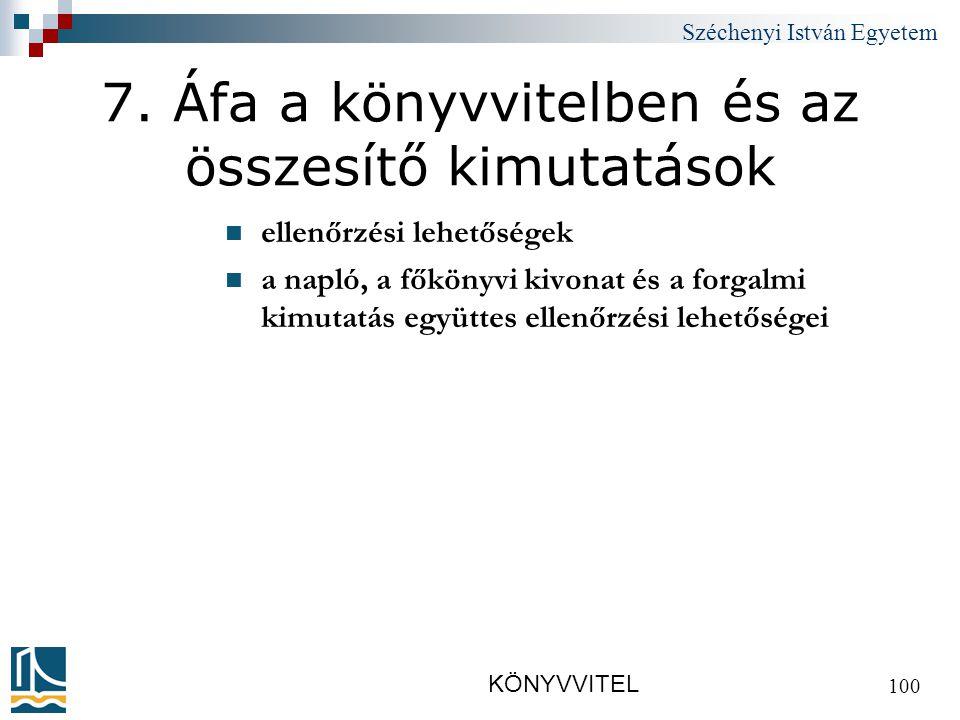 Széchenyi István Egyetem KÖNYVVITEL 100 7.