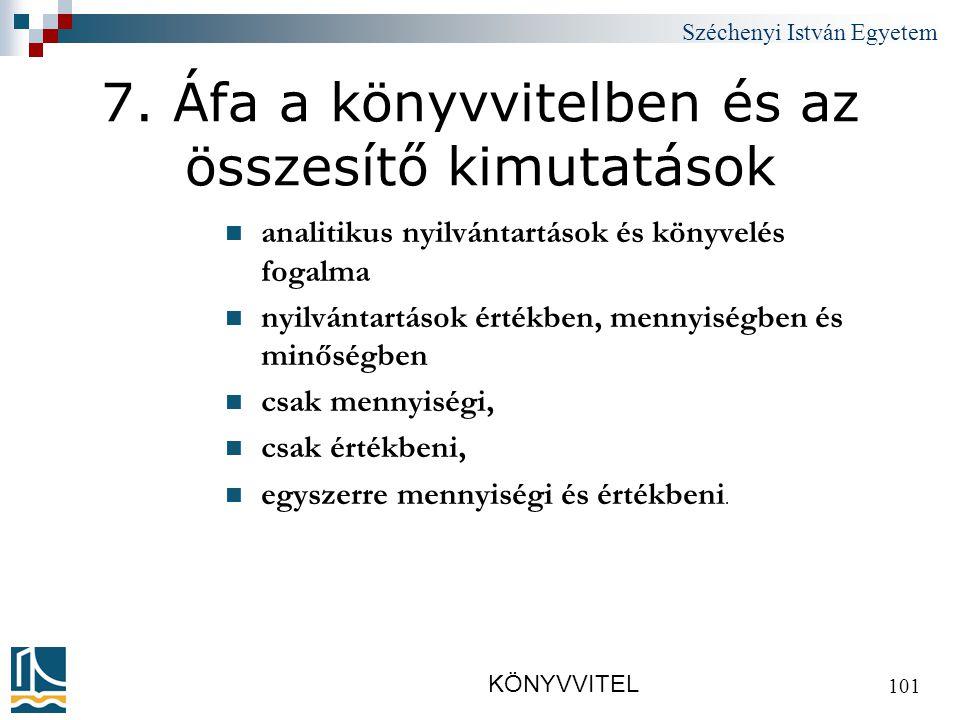 Széchenyi István Egyetem KÖNYVVITEL 101 7.