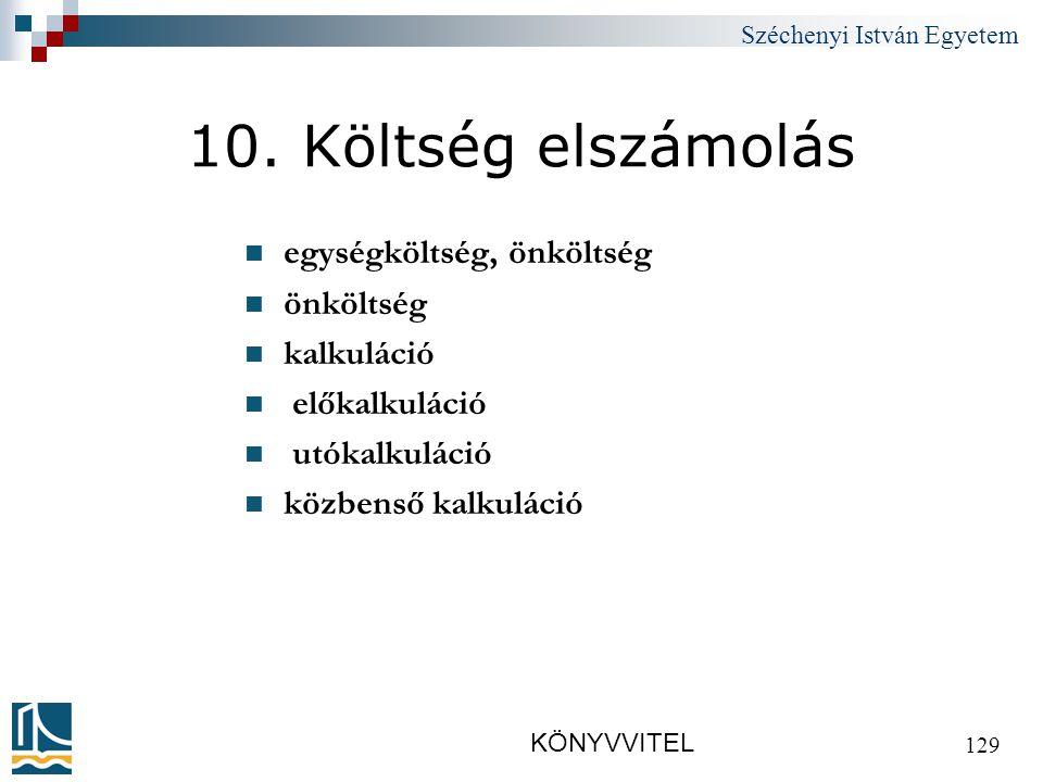 Széchenyi István Egyetem KÖNYVVITEL 129 10.