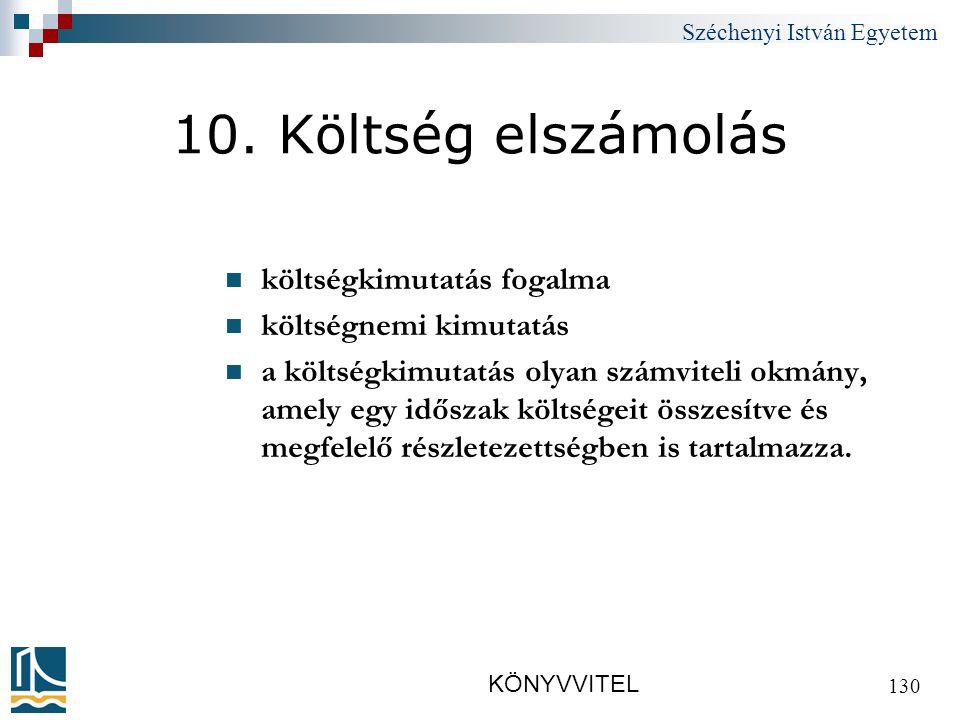 Széchenyi István Egyetem KÖNYVVITEL 130 10.