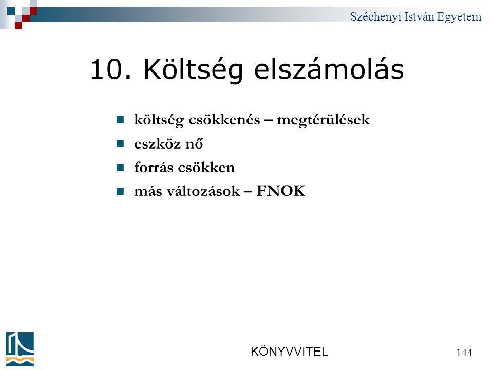 Széchenyi István Egyetem KÖNYVVITEL 144 10.