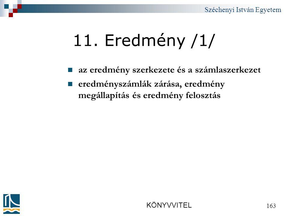 Széchenyi István Egyetem KÖNYVVITEL 163 11.