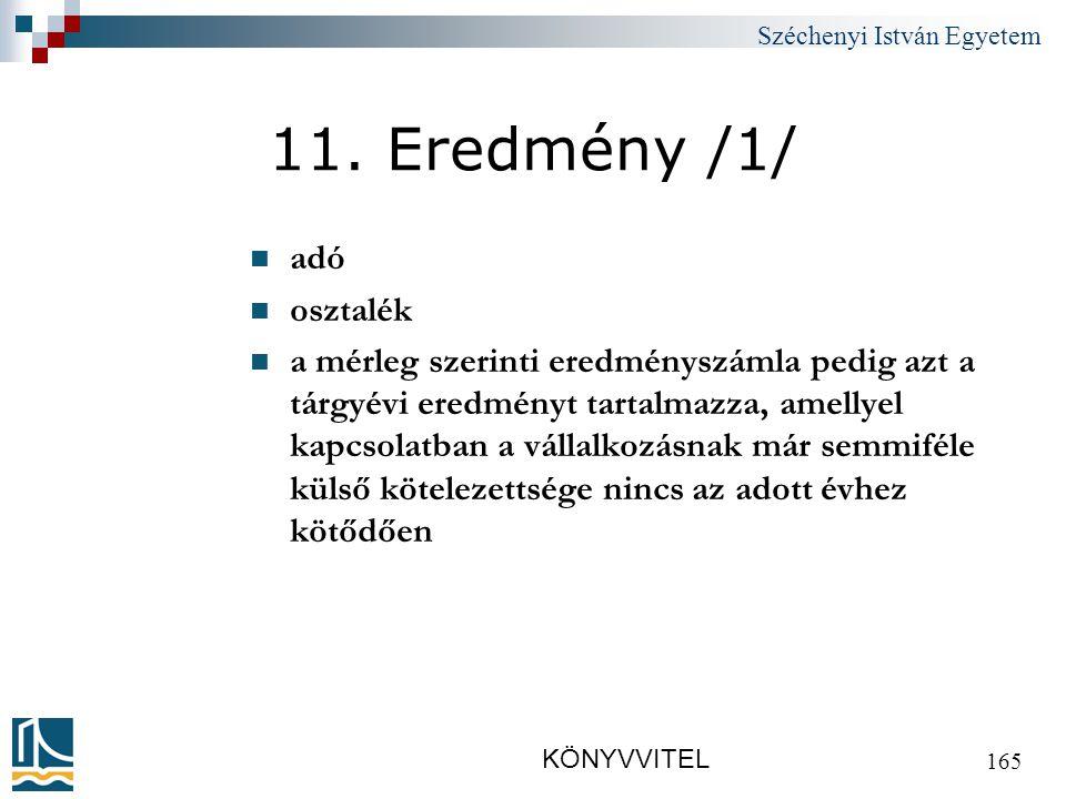 Széchenyi István Egyetem KÖNYVVITEL 165 11.