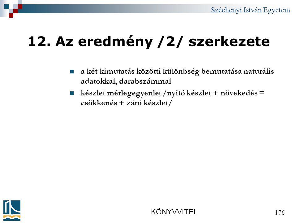 Széchenyi István Egyetem KÖNYVVITEL 176 12.