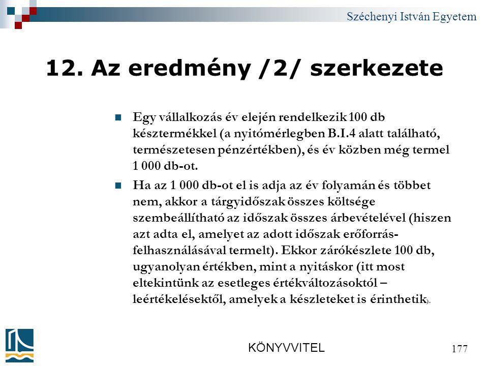 Széchenyi István Egyetem KÖNYVVITEL 177 12.