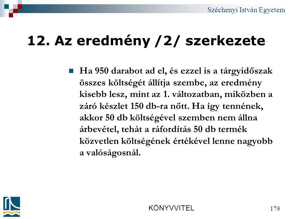 Széchenyi István Egyetem KÖNYVVITEL 179 12.