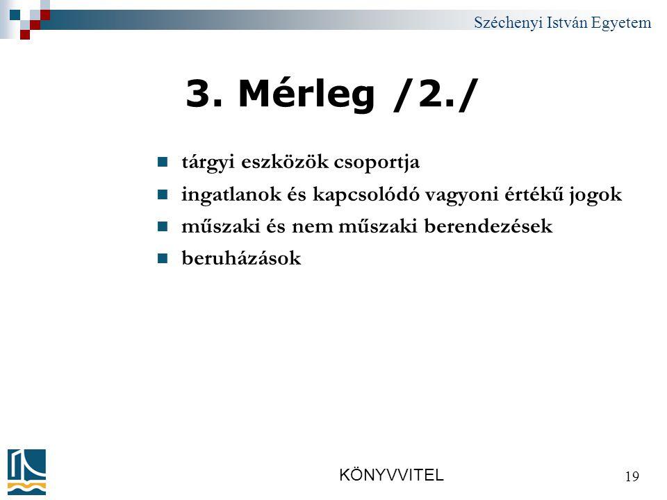 Széchenyi István Egyetem KÖNYVVITEL 19 3.
