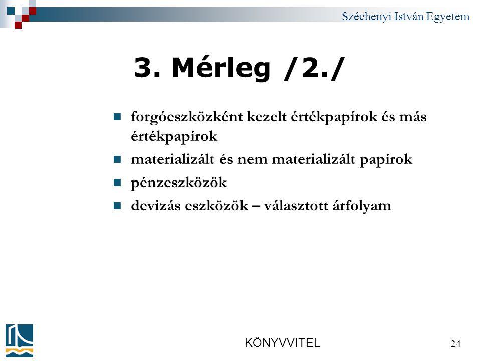 Széchenyi István Egyetem KÖNYVVITEL 24 3.