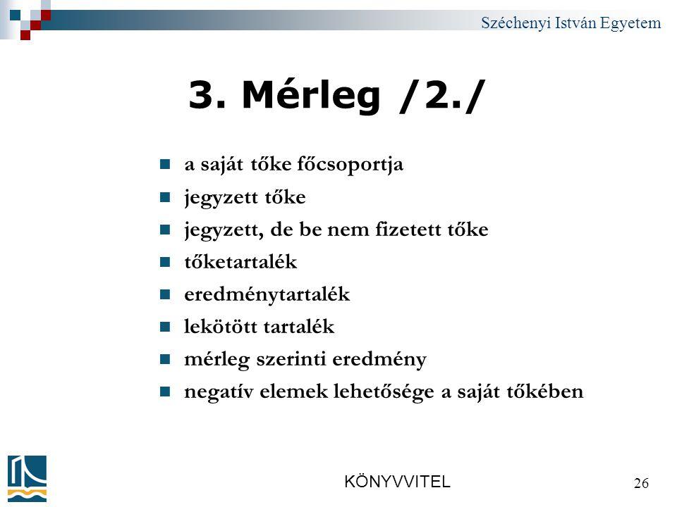 Széchenyi István Egyetem KÖNYVVITEL 26 3.