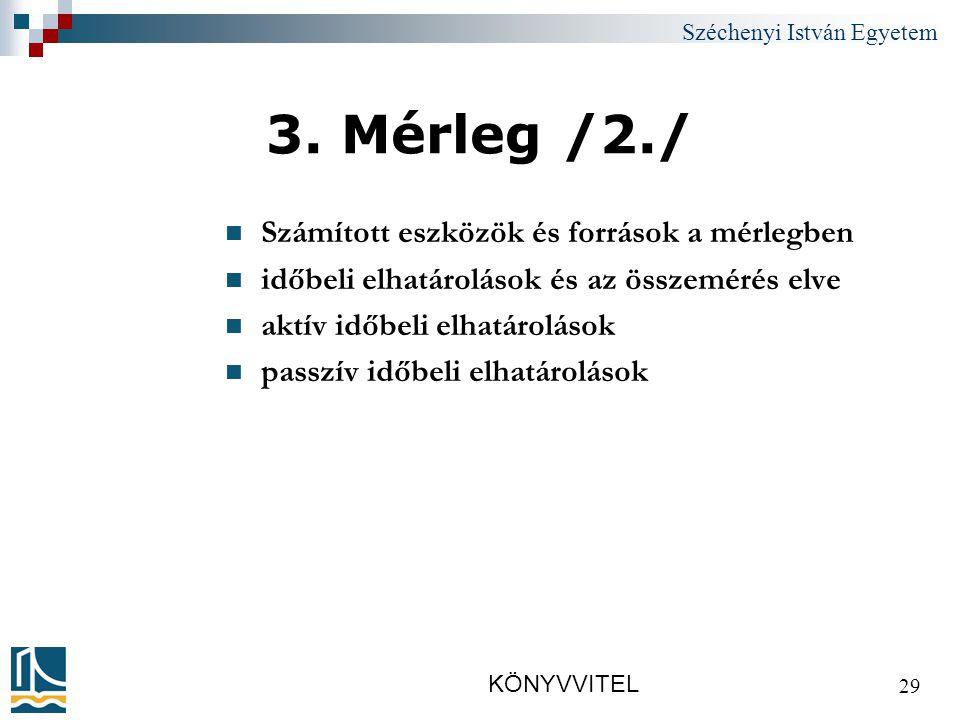 Széchenyi István Egyetem KÖNYVVITEL 29 3.
