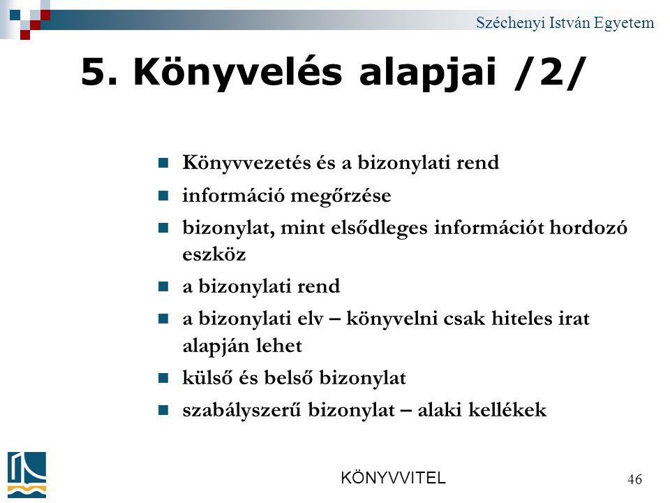 Széchenyi István Egyetem KÖNYVVITEL 46 5.