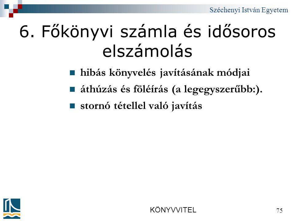 Széchenyi István Egyetem KÖNYVVITEL 75 6.