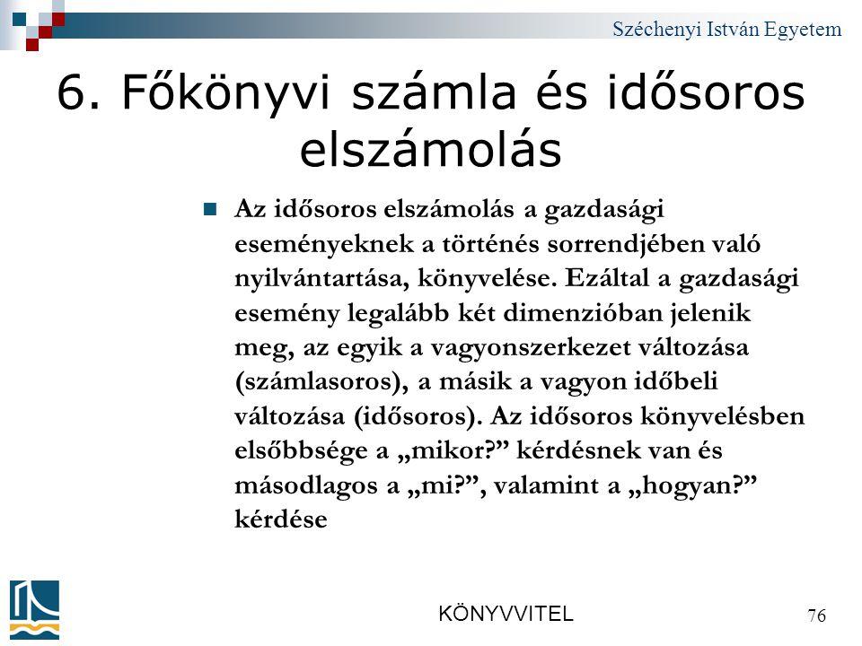 Széchenyi István Egyetem KÖNYVVITEL 76 6.
