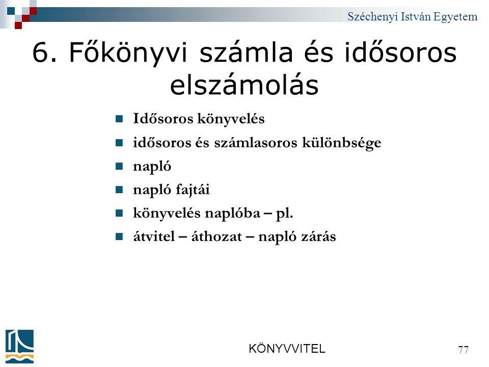 Széchenyi István Egyetem KÖNYVVITEL 77 6.