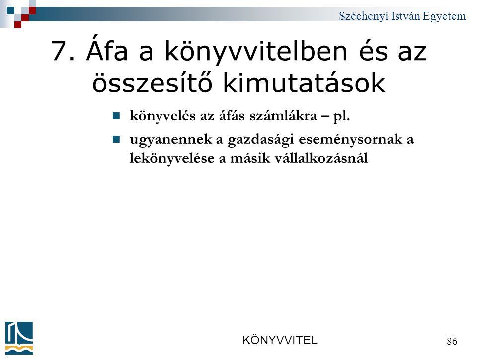 Széchenyi István Egyetem KÖNYVVITEL 86 7.