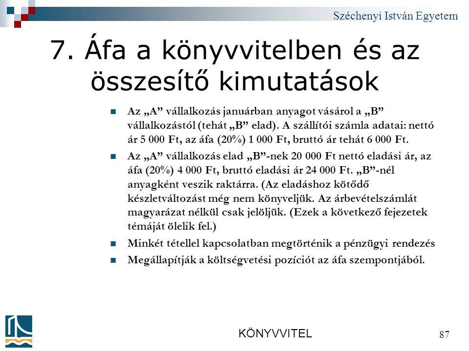 Széchenyi István Egyetem KÖNYVVITEL 87 7.