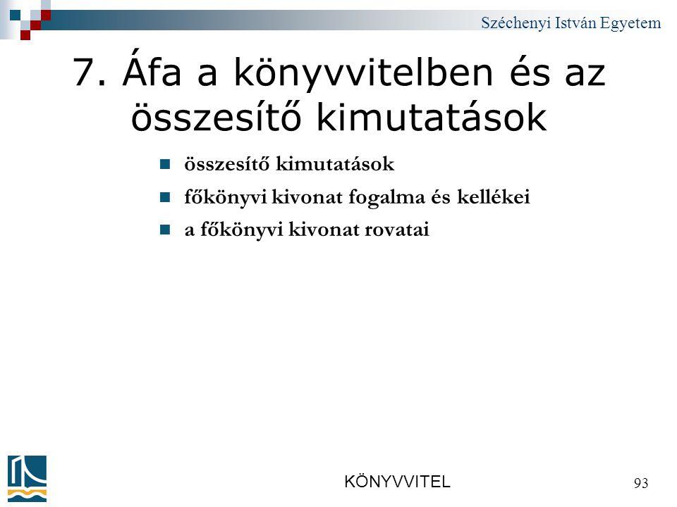 Széchenyi István Egyetem KÖNYVVITEL 93 7.