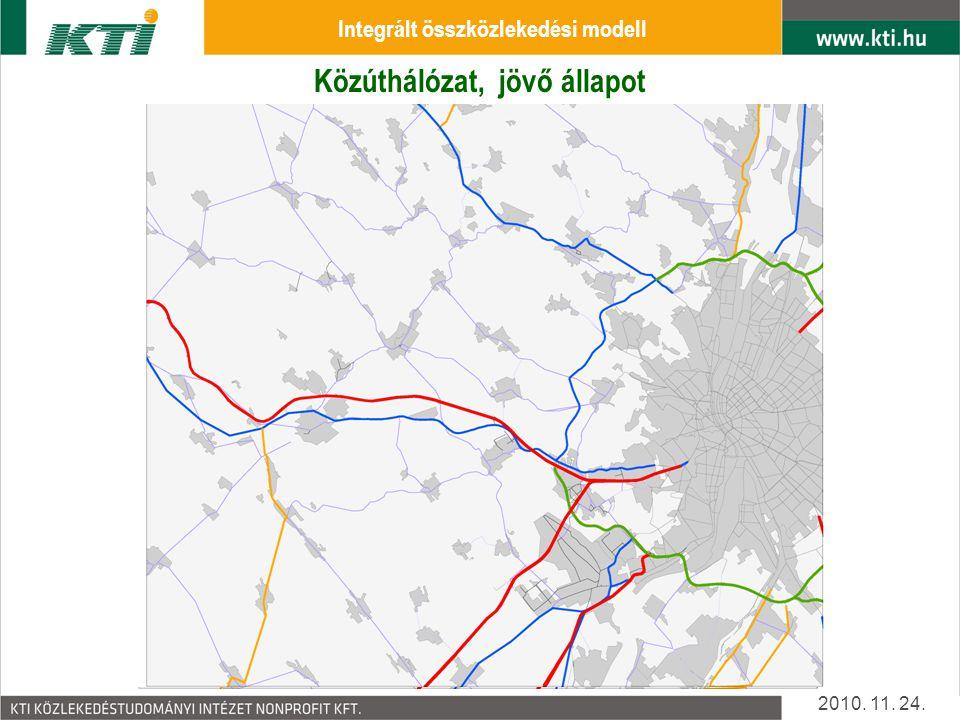 Közúthálózat, jelen állapot 2010.11. 24.