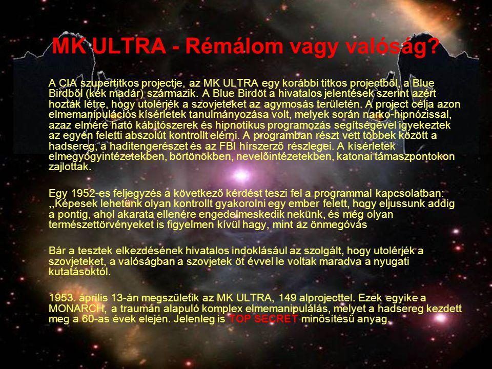 MK ULTRA - Rémálom vagy valóság.