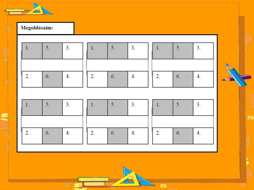 Megoldás: a) A példán kívüli jó megoldások:5 pont Minden különböző helyes megoldás 1–1 pontot ér, a feladatra összesen legfeljebb 5 pont adható.