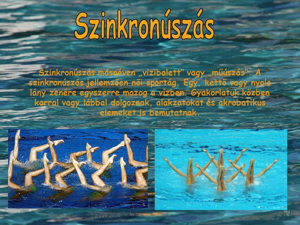 """Szinkronúszás másnéven """"vizibalett"""" vagy """"műúszás"""". A szinkronúszás jellemzően női sportág. Egy, kettő vagy nyolc lány zenére egyszerre mozog a vízben"""