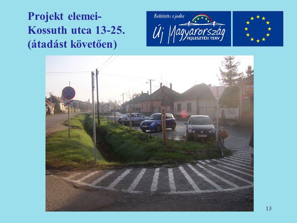 14 Projekt elemei- Kossuth utca 13-25. (átadást követően)