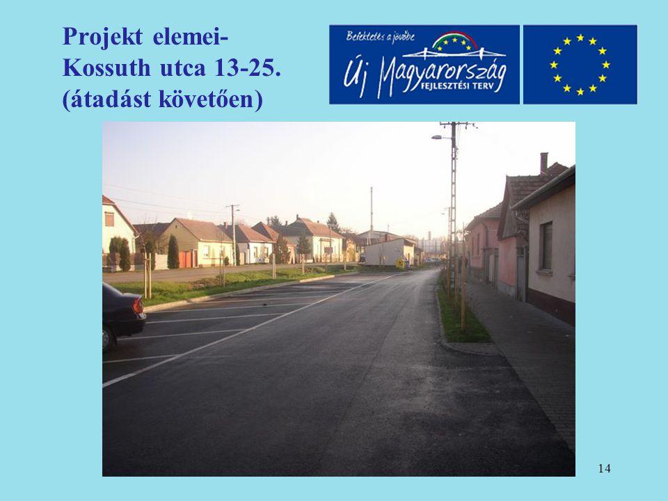 15 Projekt elemei- Kossuth utca 13-25. (átadást követően)