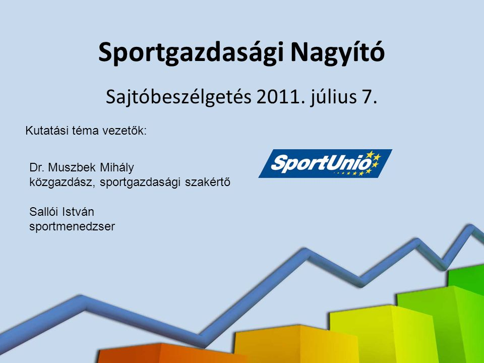 Sportgazdasági Nagyító Sajtóbeszélgetés 2011.július 7.