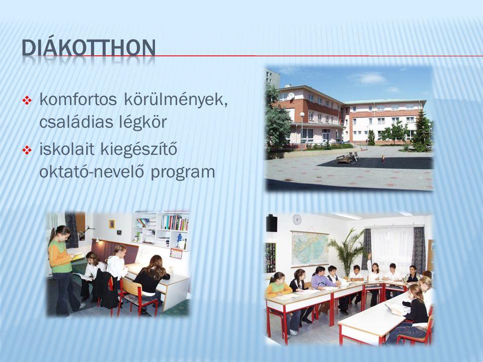  komfortos körülmények, családias légkör  iskolait kiegészítő oktató-nevelő program