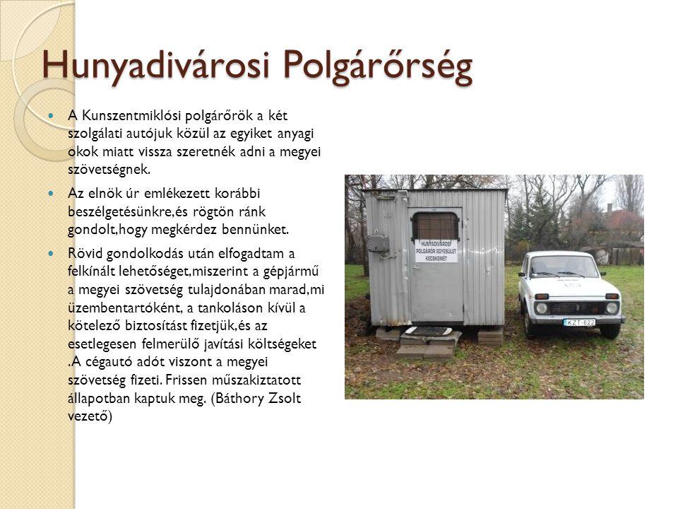 Hunyadivárosi Polgárőrség A Kunszentmiklósi polgárőrök a két szolgálati autójuk közül az egyiket anyagi okok miatt vissza szeretnék adni a megyei szöv