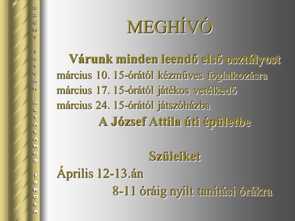 Várunk minden leendő első osztályost március 10. 15-órától kézműves foglalkozásra március 17. 15-órától játékos vetélkedő március 24. 15-órától játszó